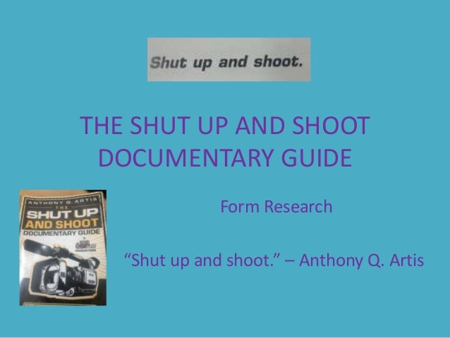 the shut up and shoot documentary guide 1 rh slideshare net the shut up and shoot documentary guide a down & dirty dv production pdf the shut up and shoot documentary guide a down & dirty dv production pdf