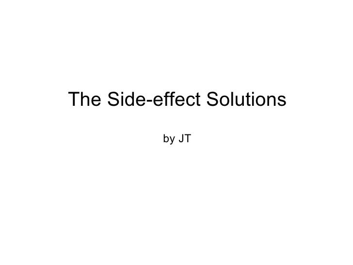 The Side-effect Solutions by JT
