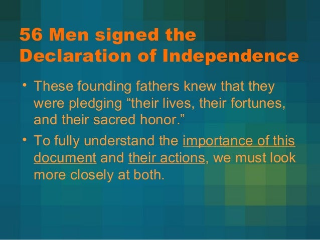 2 56 men signed the declaration of u2022 these founding fathers - The Declaration Of