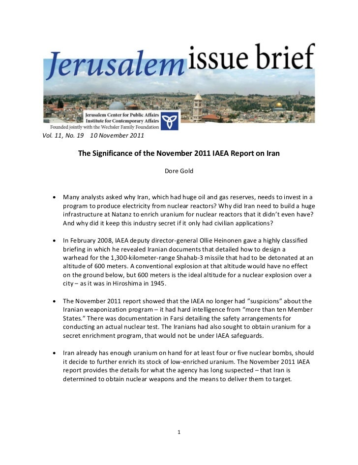 Vol. 11, No. 19 10 November 2011            The Significance of the November 2011 IAEA Report on Iran                     ...