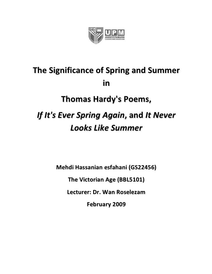 The Significance of Spring and Summer                    in        Thomas Hardy's Poems,  If It's Ever Spring Again, and I...