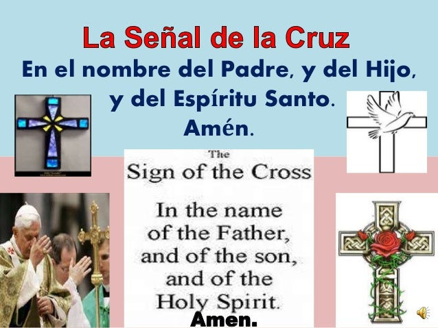The sign of the cross in english and spanish for En el nombre del padre
