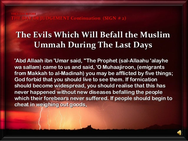 The Evils Which Will Befall the MuslimThe Evils Which Will Befall the Muslim Ummah During The Last DaysUmmah During The La...