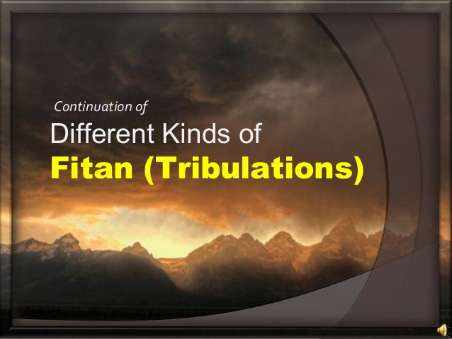 Continuation of Different Kinds of Fitan (Tribulations)