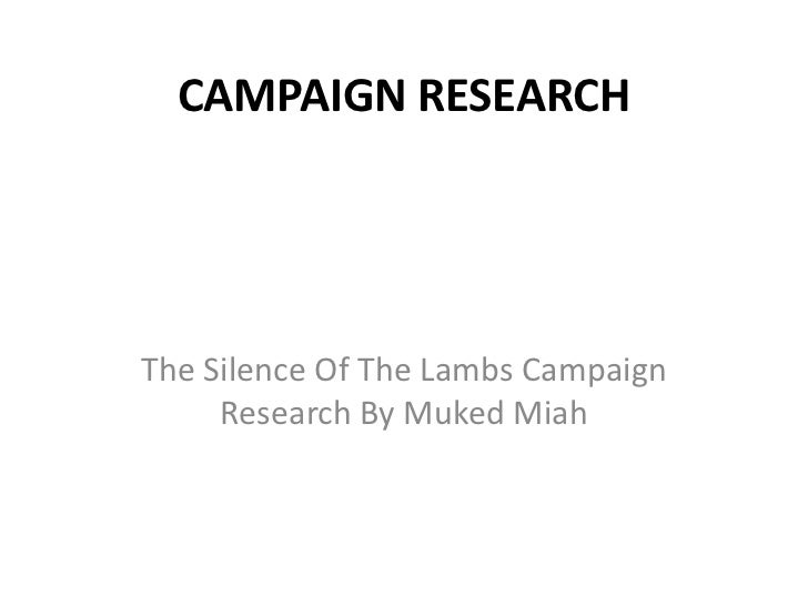 The silence of the lambs campaign research