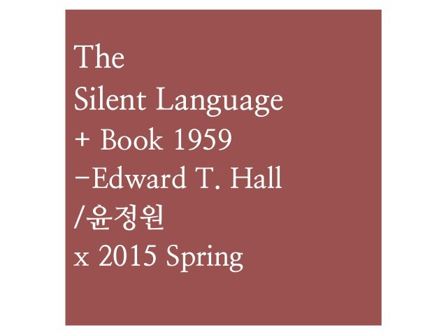 The silent language edward t hall