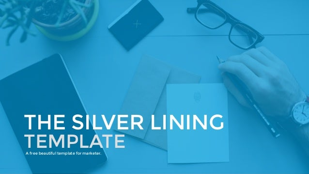 THE SILVER LINING  TEMPLATE  A free beautiful template for marketer.