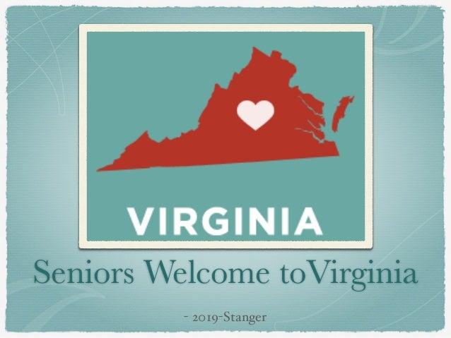 Seniors Welcome toVirginia - 2019-Stanger