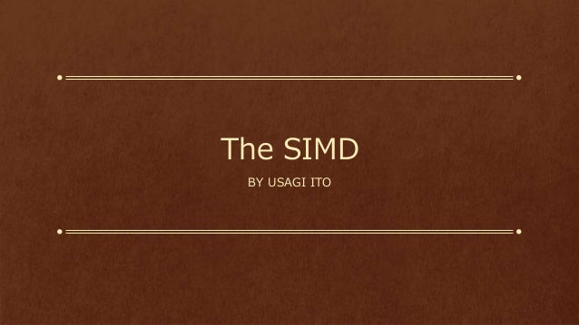 The SIMD BY USAGI ITO