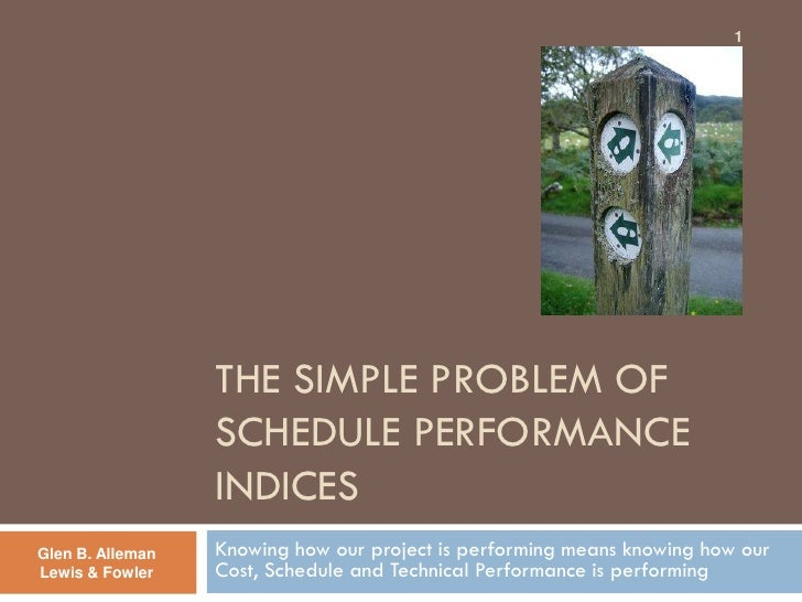 The simple problem of schedule performance indices (neutral)