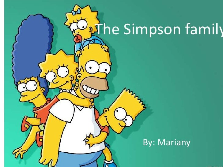 The Simpson family      By: Mariany