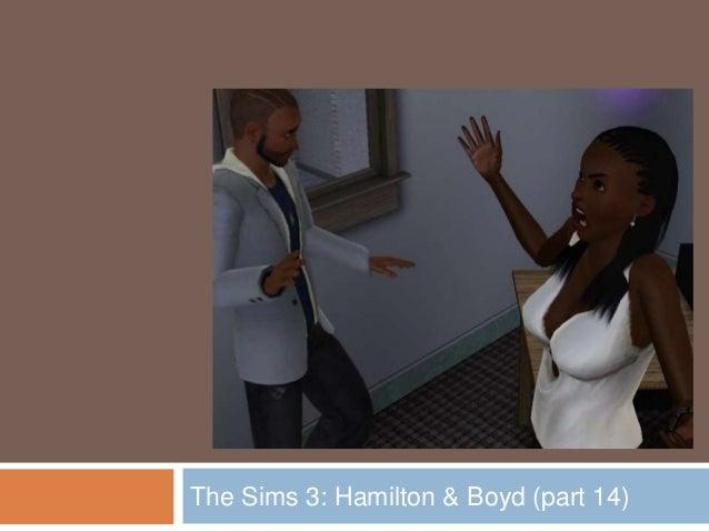 The Sims 3: Hamilton & Boyd (part 14)