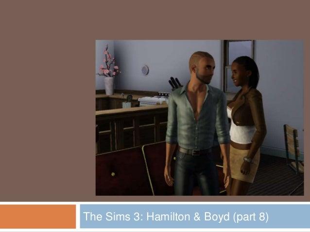 The Sims 3: Hamilton & Boyd (part 8)