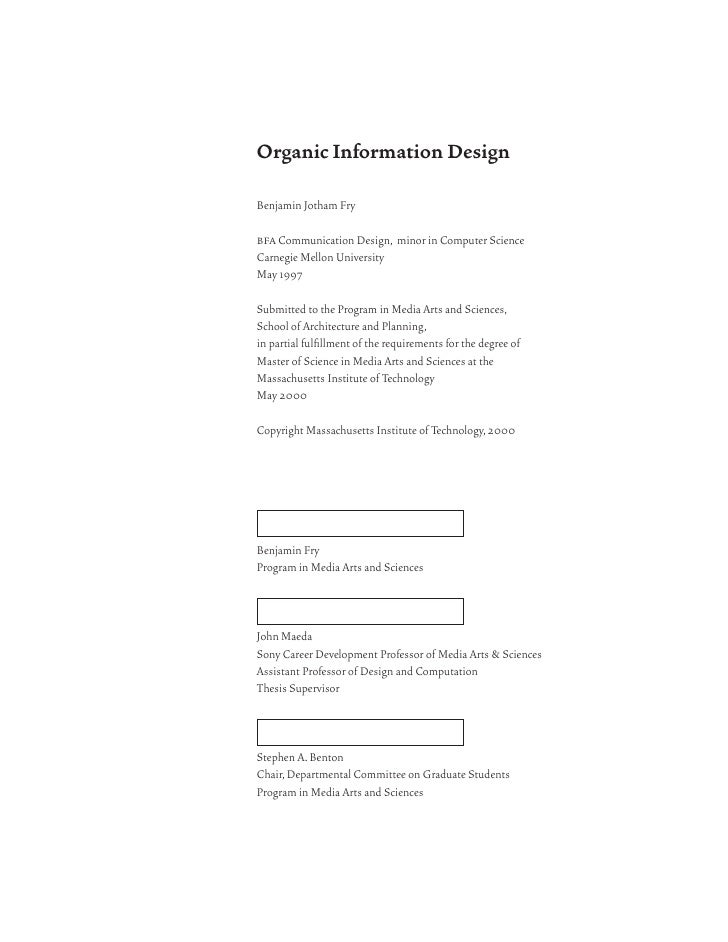 Organic Information Design  Benjamin Jotham Fry  bfa Communication Design, minor in Computer Science Carnegie Mellon Unive...