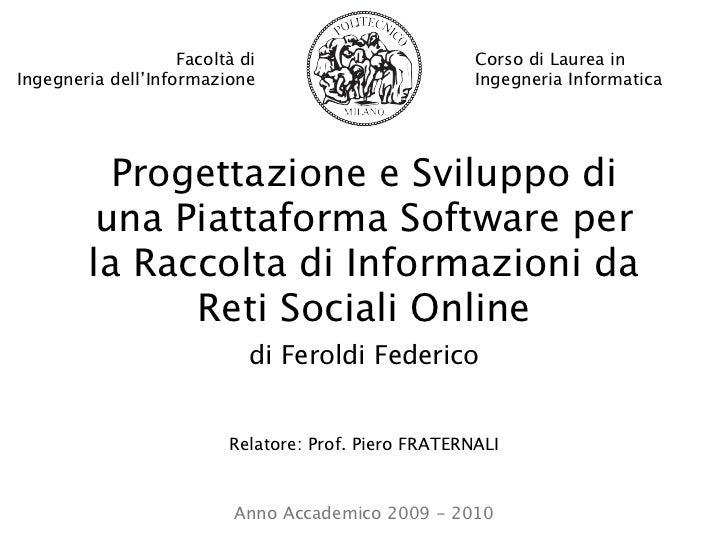 Facoltà di                         Corso di Laurea inIngegneria dell'Informazione                           Ingegneria Inf...