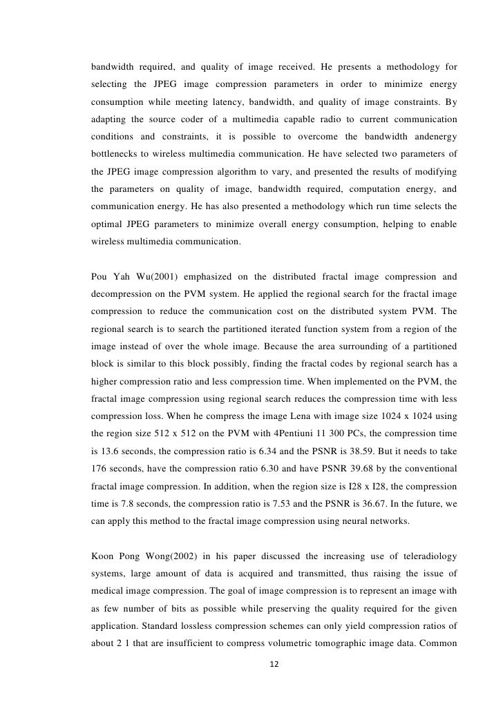 thesis on image compression Image classification is a process for dividing an image into its constituent parts  with applications  this thesis, i focus on classification and compression.