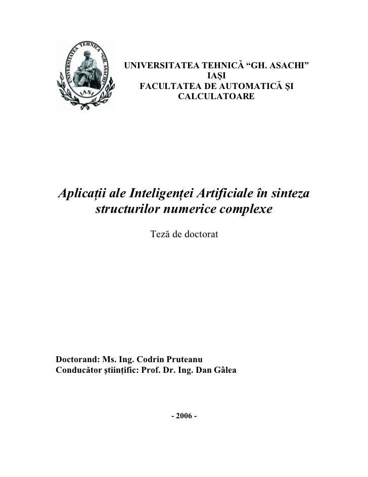 """UNIVERSITATEA TEHNICĂ """"GH. ASACHI""""                                IAŞI                    FACULTATEA DE AUTOMATICĂ ŞI     ..."""