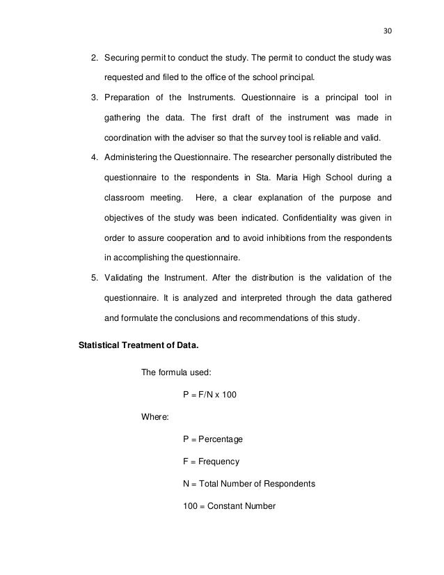 30 2. Securing permit to conduct the study. The permit to conduct the study was requested and filed to the office of the s...