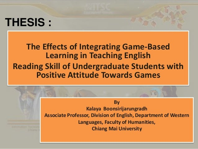 THESIS : The Effects of Integrating Game-Based Learning in Teaching English Reading Skill of Undergraduate Students with P...
