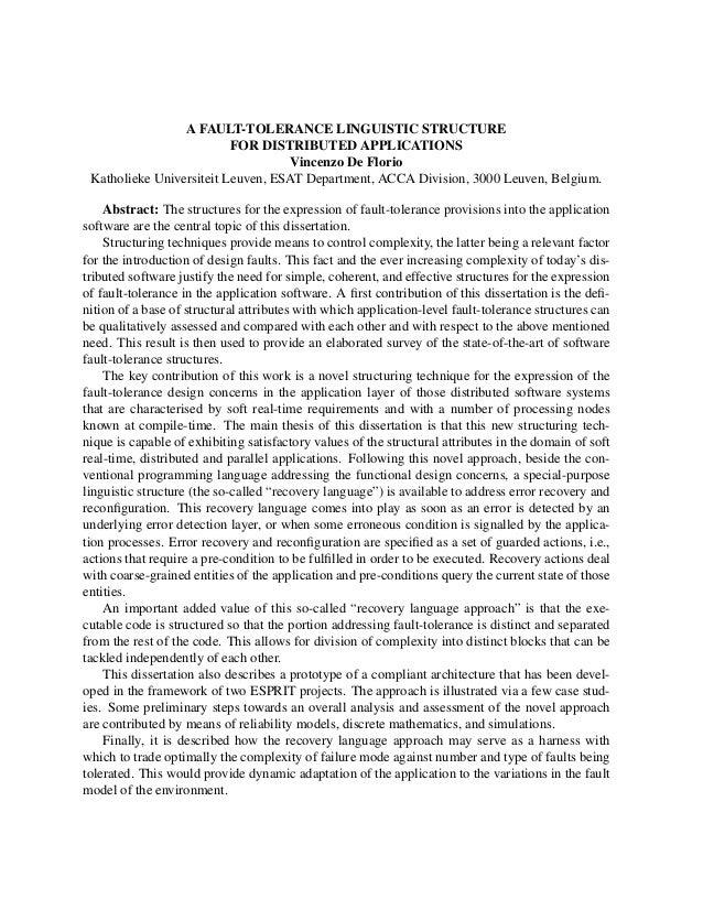 A FAULT-TOLERANCE LINGUISTIC STRUCTURE FOR DISTRIBUTED APPLICATIONS Vincenzo De Florio Katholieke Universiteit Leuven, ESA...
