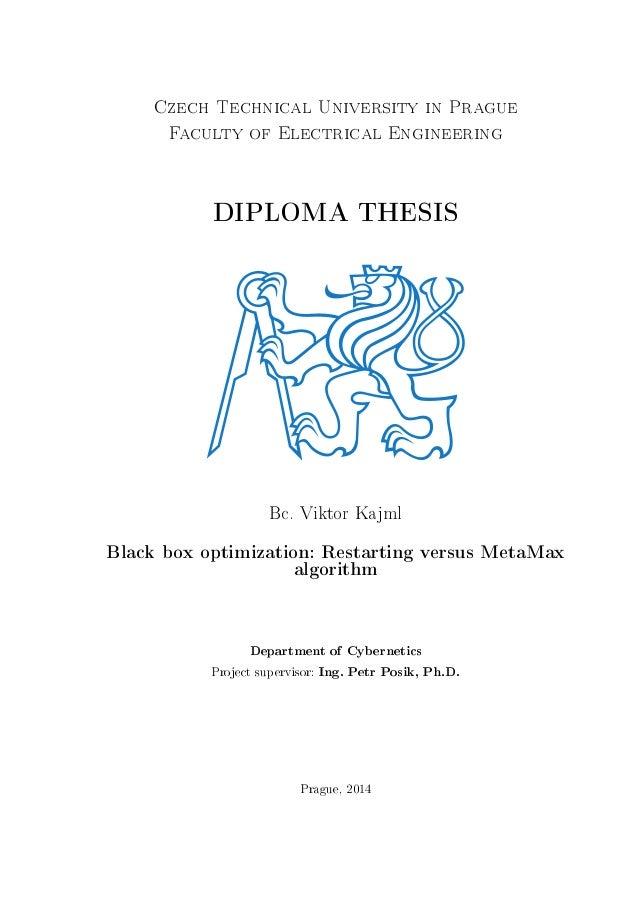 Czech Technical University in Prague Faculty of Electrical Engineering  DIPLOMA THESIS  Bc. Viktor Kajml  Black box optimi...