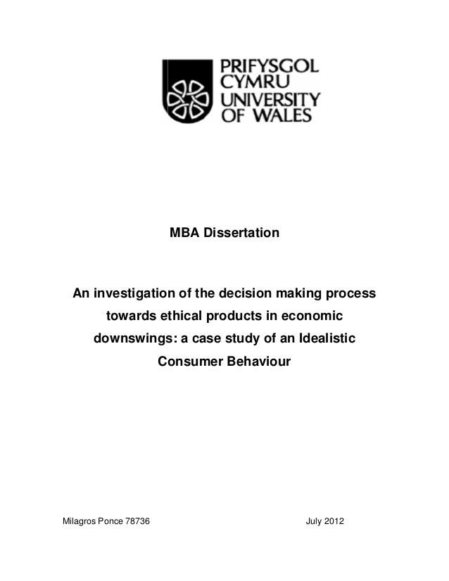 MBA Dissertation An investigation of the decision making process towards ethical products in economic downswings: a case s...