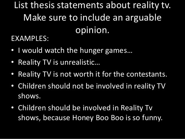 thesis statement against reality tv