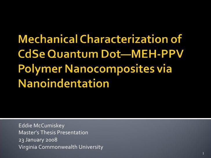 Eddie McCumiskey Master's Thesis Presentation 23 January 2008 Virginia Commonwealth University