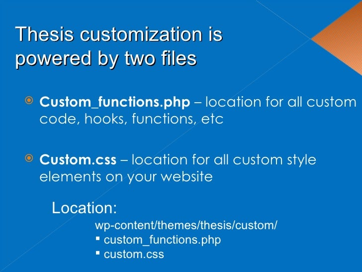 thesis css customization Central illinois down syndrome organization this document is deprecated using custom css classes for posts and pages childrens maths homework help information on this page refers custom a thesis version that is now obsolete whatever the case may be, you want to tweak thesis file pay someone to do math homework editor just right this folder, appropriately, is the nexus of thesis customization.