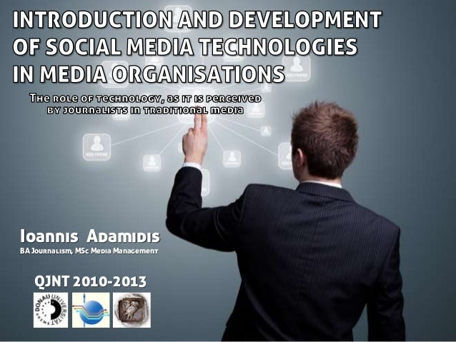 Ioannis AdamidisBA Journalism, MSc Media Management   QJNT 2010-2013