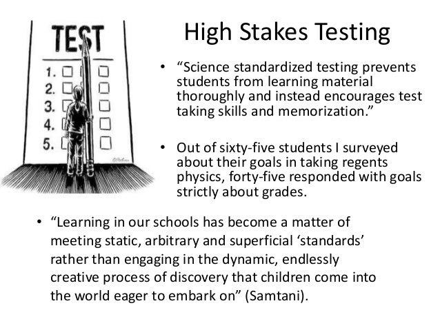 Dissertation high stakes testing