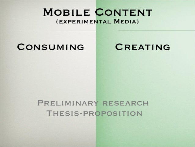 Thesis proposition research: Mobile content