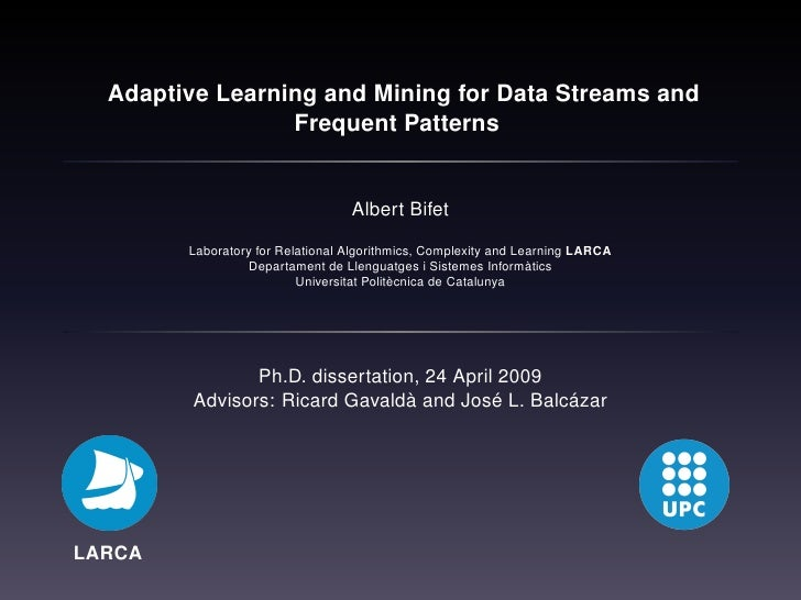 Adaptive Learning and Mining for Data Streams and                  Frequent Patterns                                     A...