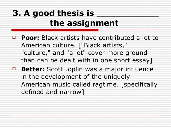 Thesis Statements    A Good Thesis