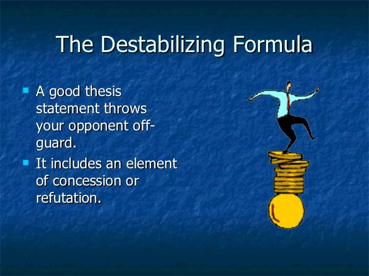 thesis formula although A thesis sentence is a sentence in the introduction that tells the reader what the   examples although they bear some superficial similarities, the differences.