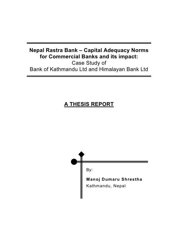 thesis on banks of nepal Education issues education system top schools & colleges entrance preparation project & thesis article archive study abroad   nepal bank publishes final results.