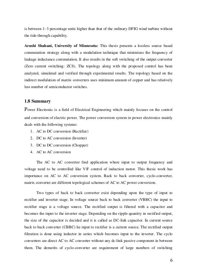 matrix converter thesis Engendered using matrix converter with bidirectional power switches controlled  by appropriate switching  keywords: matrix converter, space vector pulse  width modulation (svpwm), ac motor drive, dsp  thesis, firat university,  2016 [7.