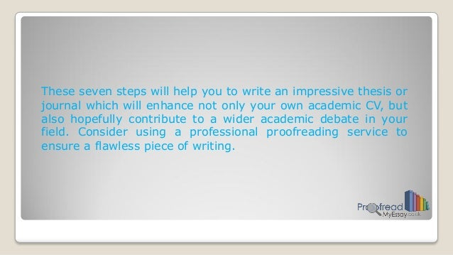 steps to proofread an essay The first step to building an essay is to start writing writing down your thoughts based on how you understood the topic should be a good place to start.