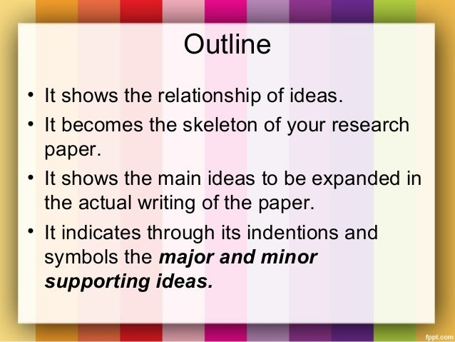 different types of research paper outlines Below are examples of research paper outlines creating an outline is the first thing you should do before starting on your research paper.