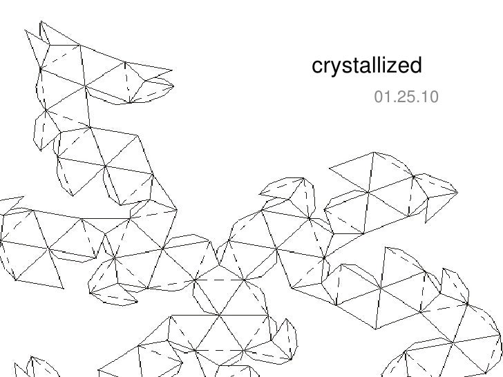 crystallized<br />01.25.10<br />