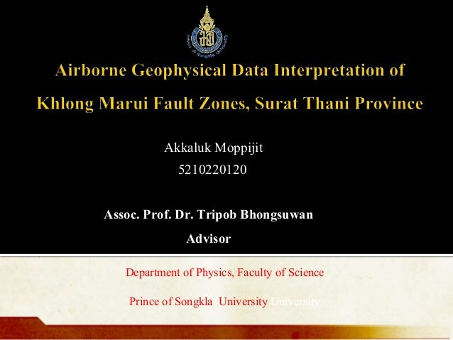 Akkaluk Moppijit 5210220120 1 Assoc. Prof. Dr. Tripob Bhongsuwan Advisor Department of Physics, Faculty of Science Prince ...