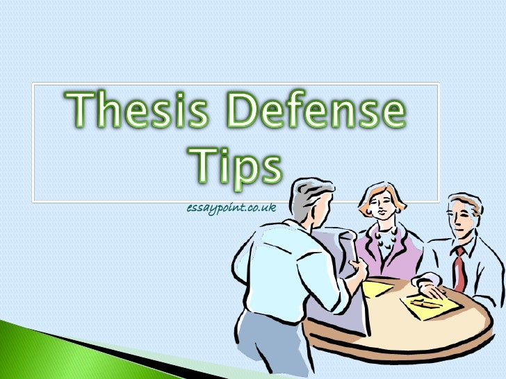 Defending your phd thesis