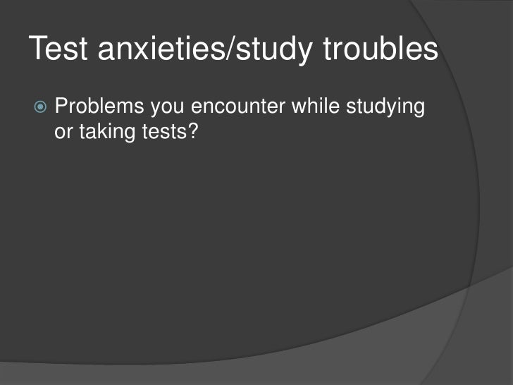 dissertation on test anxiety Finding the right tools measurement tool for his dissertation on the impact that training and math anxiety may find an instrument with.