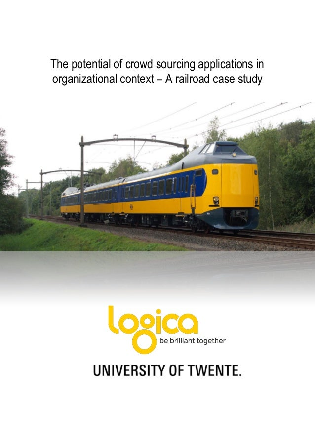 The potential of crowd sourcing applications in organizational context – A railroad case study