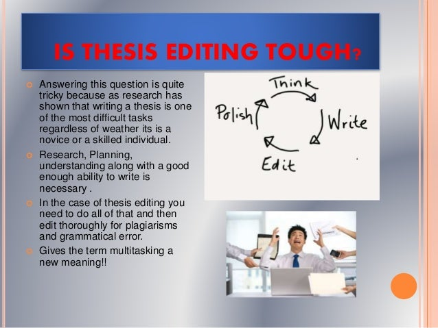 editing thesis services Phd thesis editing services in uk by regent editing has been recommended by over 545 uk universities enquire now.
