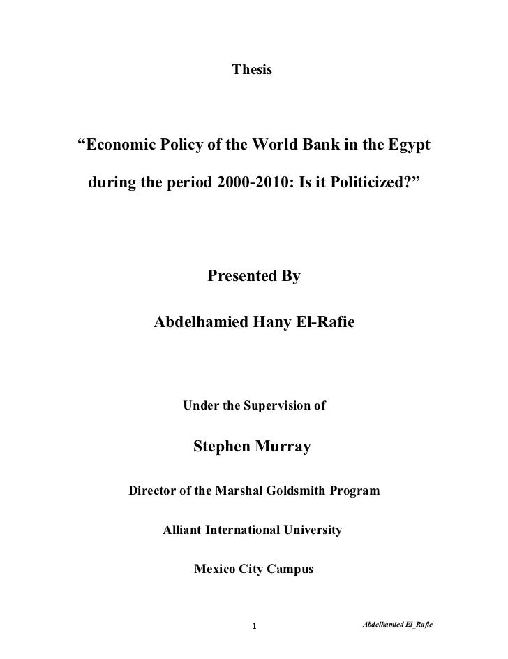 """Thesis""""Economic Policy of the World Bank in the Egypt during the period 2000-2010: Is it Politicized?""""                  Pr..."""