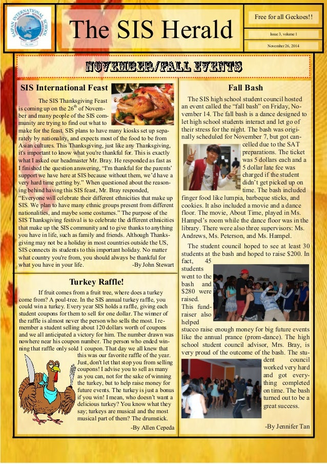November 26, 2014  The SIS Herald  Free for all Geckoes!!  Issue 3, volume 1  SIS International Feast  The SIS Thanksgivin...