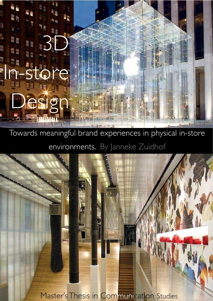 3DIn-store DesignTowards meaningful brand experiences in physical in-store           environments. By Janneke Zuidhof     ...