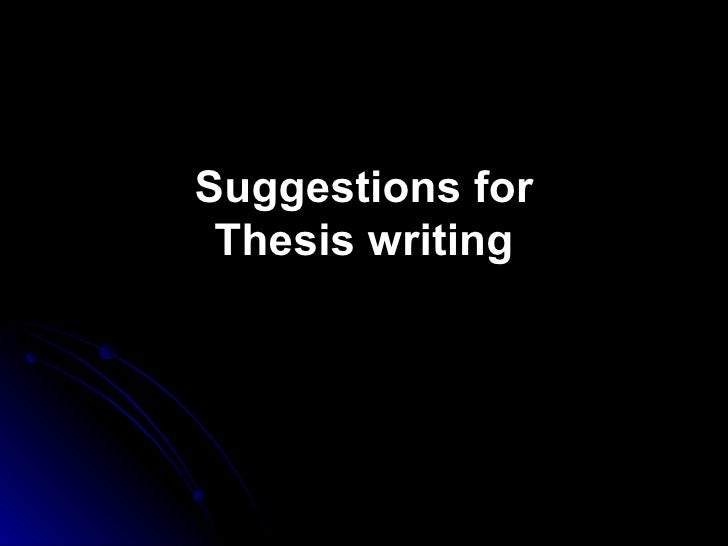 Suggestions for Thesis writing