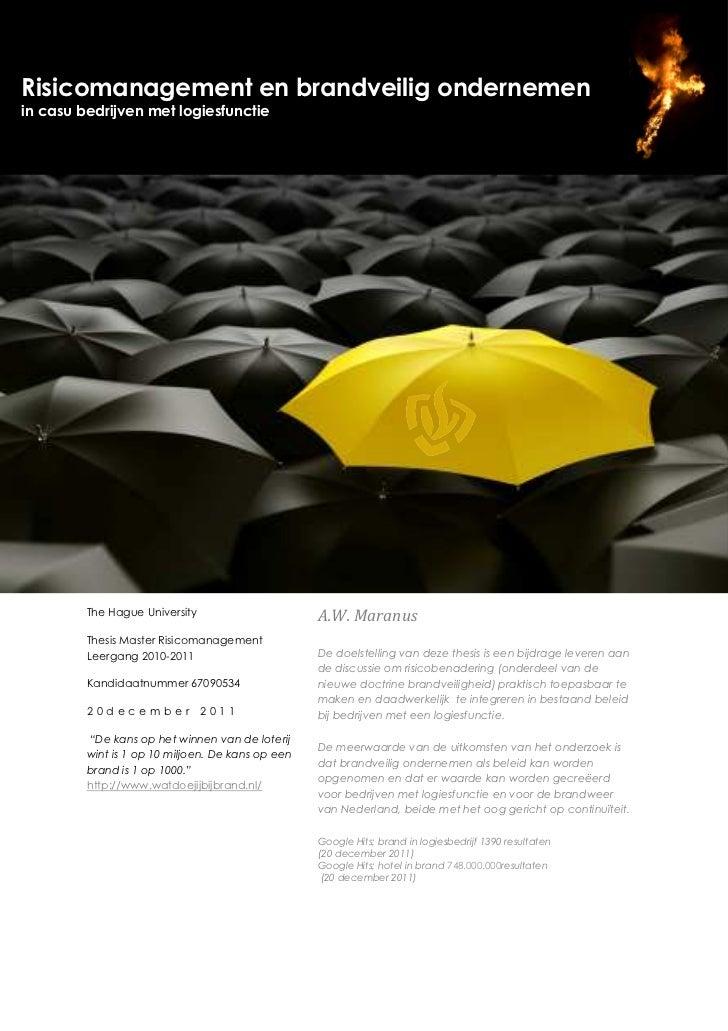 Risicomanagement en brandveilig ondernemenin casu bedrijven met logiesfunctie         The Hague University                ...
